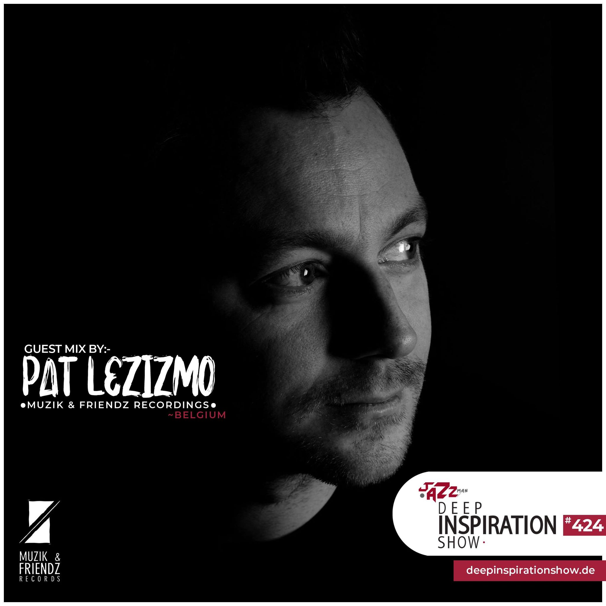 """Show 424 """"Guestmix by Pat Lezizmo"""""""